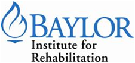 Baylor Institute for Rehabilitation